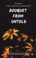 Bouquet From Untold - Unwritten emotion behind every withered petal