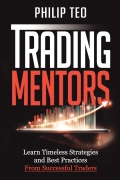 Trading Mentors: Learn Timeless Strategies And Best Practices From Successful Traders