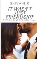 It wasn't just Friendship
