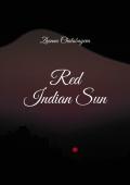 Red Indian Sun (eBook)