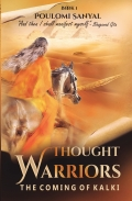 Thought Warriors: The Coming of Kalki