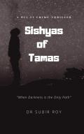 Sishyas of Tamas