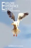 Explore Experience Evolve