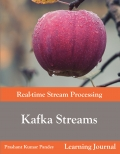 Kafka Streams - Real-time Stream Processing