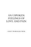 An unspoken feelings of love and pain