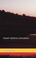 DEATH BEFORE CREMATION
