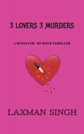 3 LOVERS 3 MURDERS