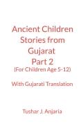 Ancient Children Stories (Gujarat) Part 2 with Gujarati Translation
