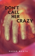 Don't Call Her Crazy