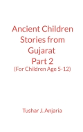 Ancient Children Stories India (Gujarat) Part 2 - Only English