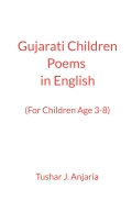 Gujarati Children Poems in English (with Gujarati Translation)