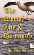 THE WORLD LIFE & HUMANITY