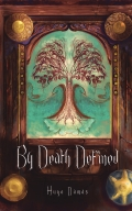 By Death Defined