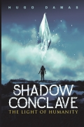 The Light of Humanity (Shadow Conclave II)