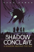 A Shadow Around the Sun (Shadow Conclave I)