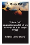 75 Missed Calls
