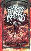Shadows, Trees & Odd Mysteries - Book 2 - The Madness Tree