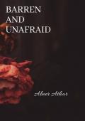 Barren and unafraid
