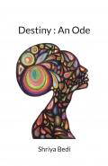 Destiny : An Ode