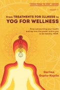 From Treatments for Illness to Yog for Wellness