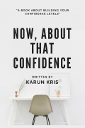 Now, About That Confidence (eBook)
