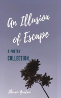 An Illusion Of Escape