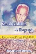 SHEIKH ABDULLAH - A BIOGRAPHY