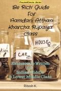 'Be Rich' Guide for 'Aamdani Atthani Kharcha Rupaiya' Class