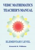 Vedic Mathematics Teacher's Manual - Elementary Level