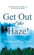 Get Out of the Haze!