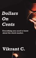 Dollars On Cents