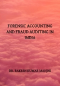 FORENSIC ACCOUNTING AND FRAUD AUDITING IN INDIA