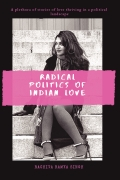 Radical Politics of Indian Love