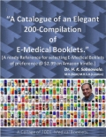 """""""A Catalogue of an Elegant 200-Compilation of E-Medical Booklets.""""                                                      (eBook)"""
