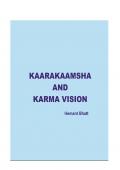 Kaarakaamsha And Karma Vision