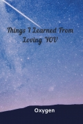 Things I learned From Loving YOU
