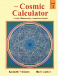 The Cosmic Calculator Course - Book 1