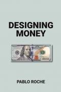 Designing money
