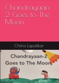 CHANDRAYAAN-2 GOES TO THE MOON