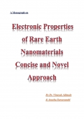 Electronic Properties of Rare Earth Nanomaterials-Concise and Novel Approach