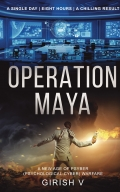 Operation Maya - The future of warfare is here