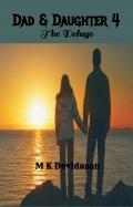 Dad & Daughter  4 – The Deluge (eBook)