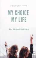 MY CHOICE MY LIFE