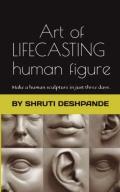 ART OF LIFE-CASTING HUMAN FIGURES