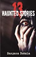 13 Haunted Stories