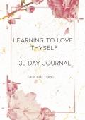 LEARNING TO LOVE THYSELF
