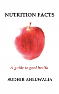 Nutrition Facts: A guide to good health