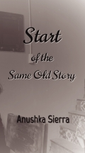 Start of the Same Old Story