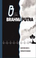 B for Brahmaputra