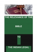 THE RELEVANCE OF THE BIBLE TO THE INDIAN LEGAL SYSTEM ( IIIrd Edition) (eBook)